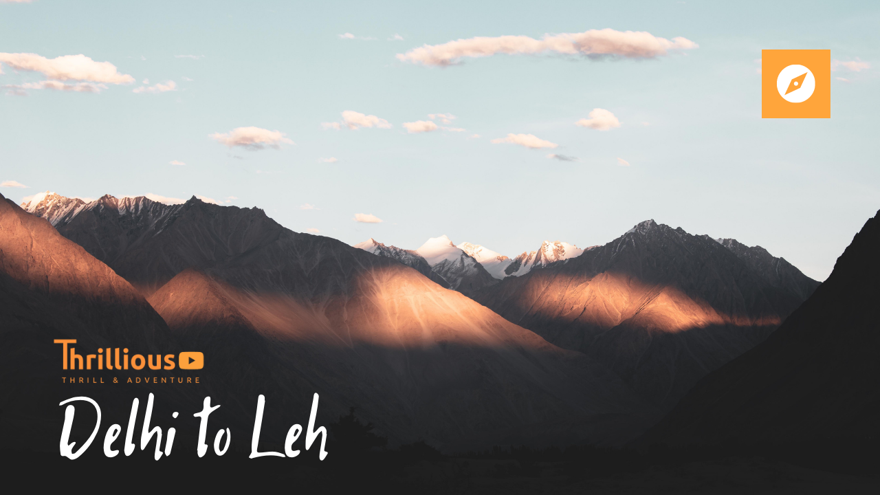 How to Travel from Delhi to Leh